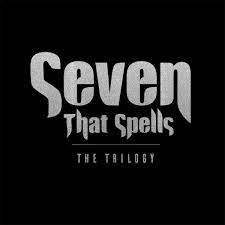 SEVEN THAT SPELLS, the trilogy cover