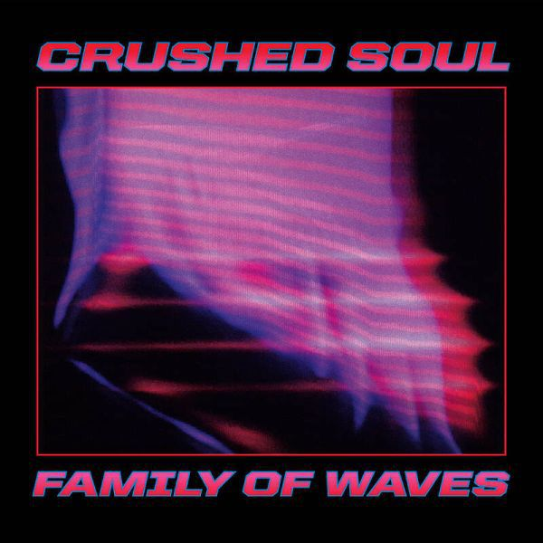CRUSHED SOUL, family of waves cover