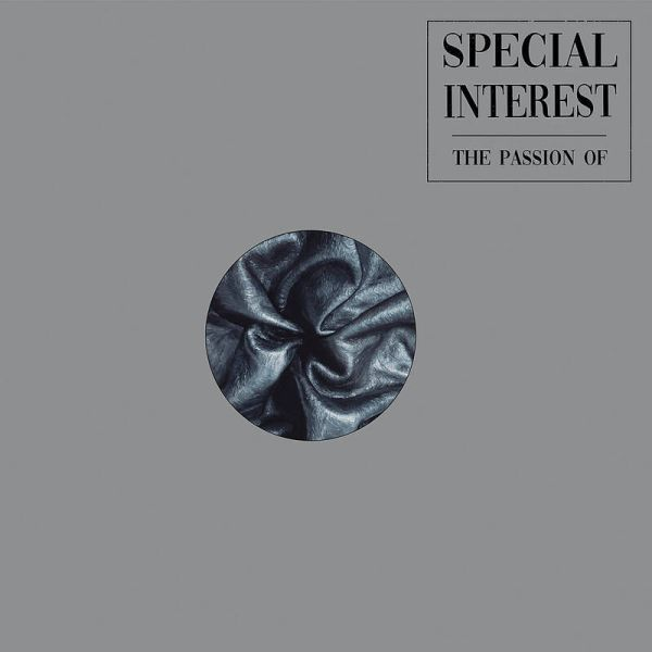 SPECIAL INTEREST, the passion of... cover