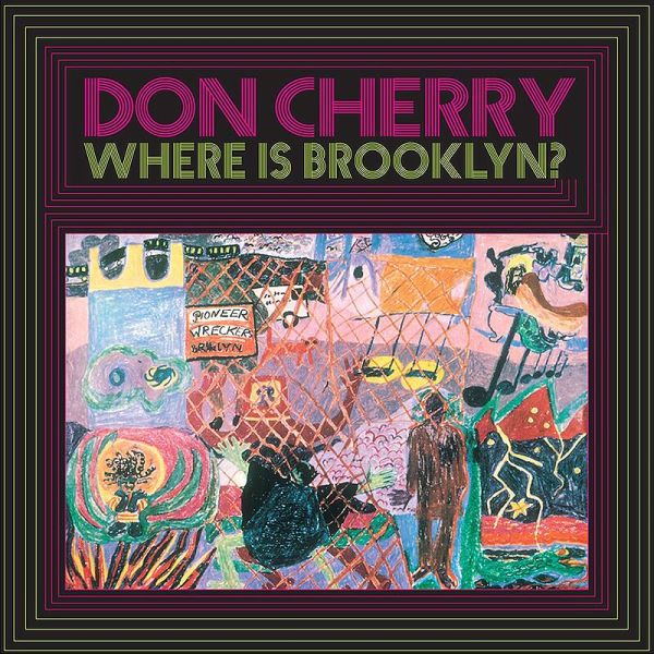DON CHERRY, where is brooklyn? cover