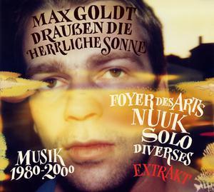MAX GOLDT, draußen die herrliche sonne (extrakt) cover