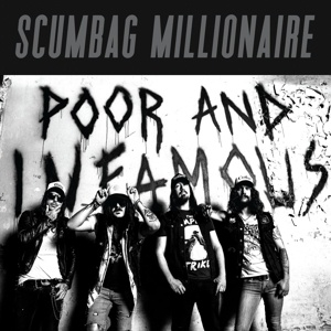 SCUMBAG MILLIONAIRE, poor and infamous cover