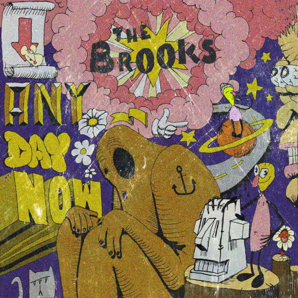 THE BROOKS, anyday now cover