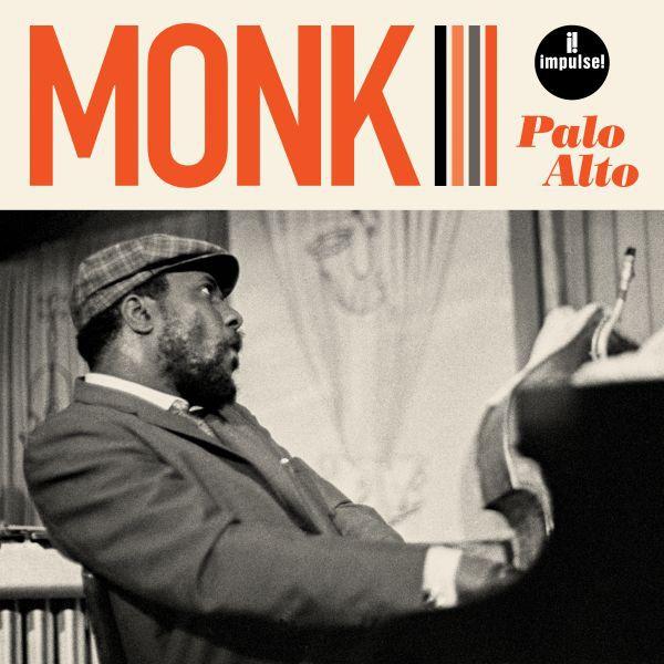 THELONIOUS MONK, palo alto (live at palo alto high school, ca 1968) cover