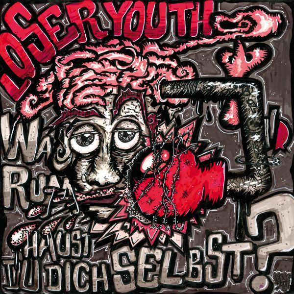 LOSER YOUTH, warum haust du dich selbst? cover