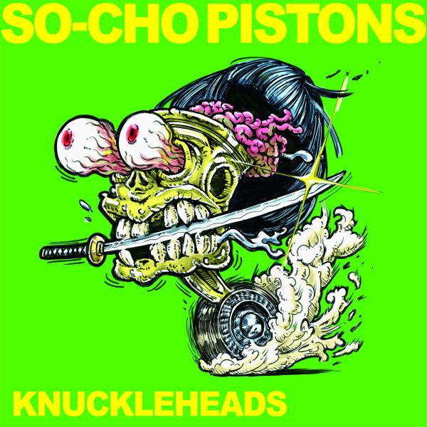 SO-CHO PISTONS, knuckleheads cover