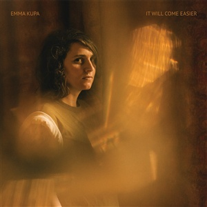 EMMA KUPA, it will come easier cover