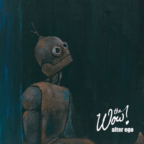 THE WOW?, alter ego cover