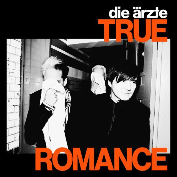 ÄRZTE, TRUE ROMANCE cover