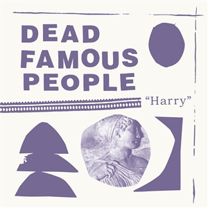 DEAD FAMOUS PEOPLE, harry cover