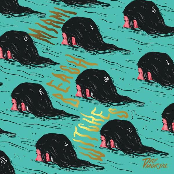 DAS MÖRTAL, miami beach witches cover
