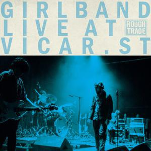 GIRL BAND, vicar street - live (rsd 2020) cover