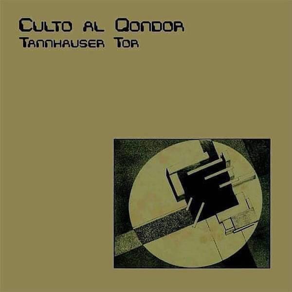 CULTO AL CONDOR, tannhäuser tor cover