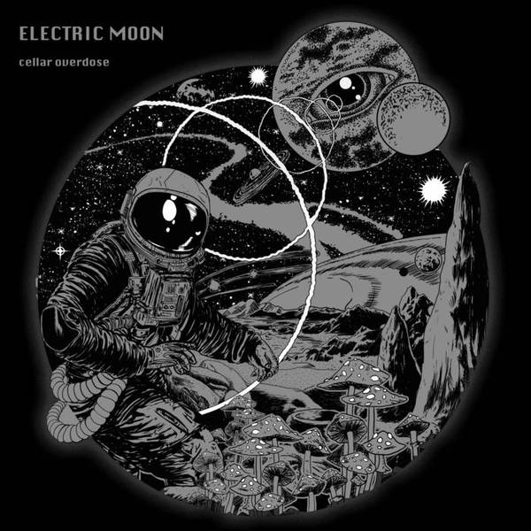 ELECTRIC MOON, cellar overdose cover