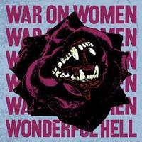 WAR ON WOMEN, wonderful hell cover