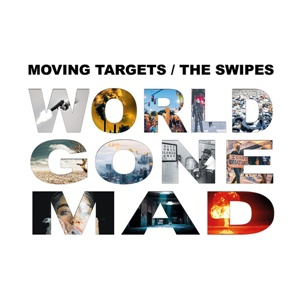 MOVING TARGETS / THE SWIPES cover