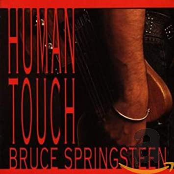 BRUCE SPRINGSTEEN, human touch cover