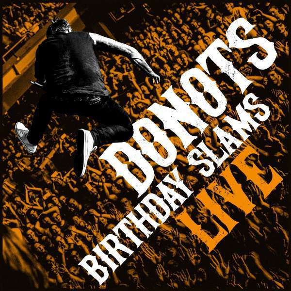 DONOTS, birthday slams (live) cover