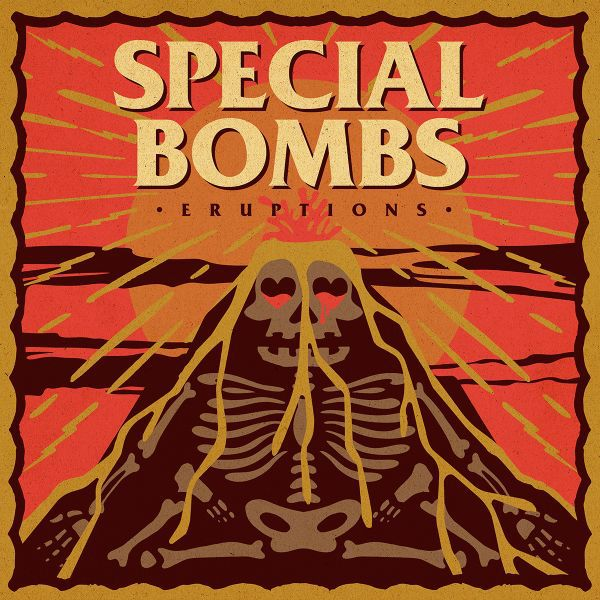 SPECIAL BOMBS, eruptions cover