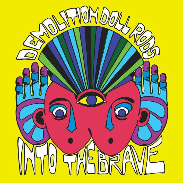 DEMOLITION DOLL RODS, into the brave cover