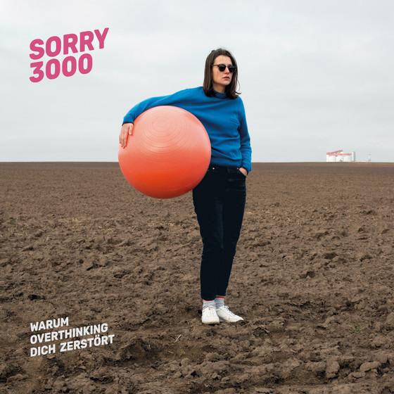 SORRY3000, warum overthinking dich zerstört cover