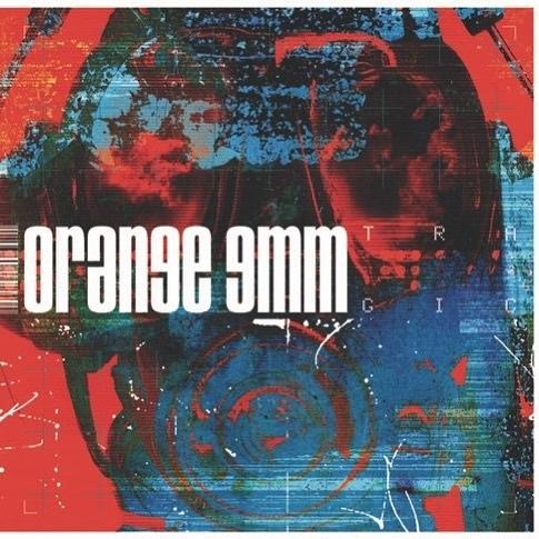 ORANGE 9MM, tragic cover