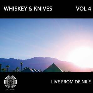 WHISKEY AND KNIVES, vol. iv - live from de nile cover