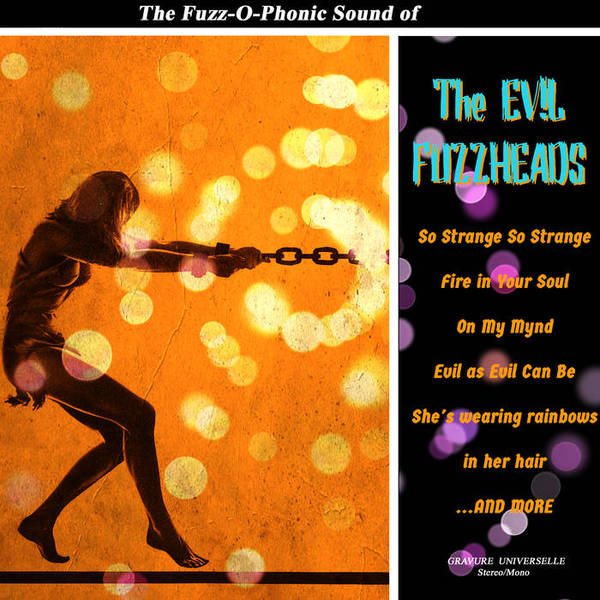 EVIL FUZZHEADS, fuzz-o-phonic sound of... cover