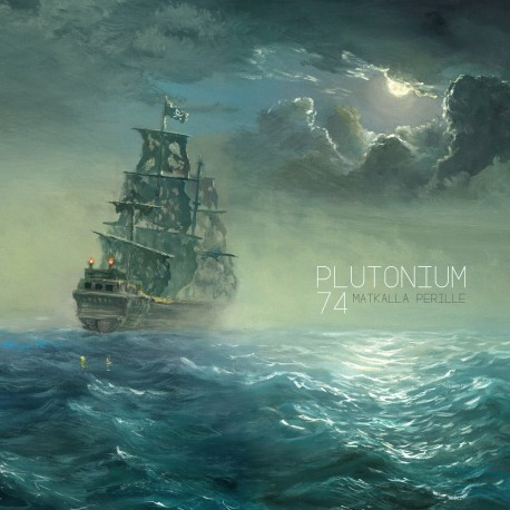 PLUTONIUM 74, matkalla perille cover
