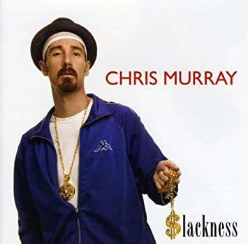 CHRIS MURRAY, slackness cover