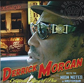DERRICK MORGAN, meets rude rich in amsterdam cover