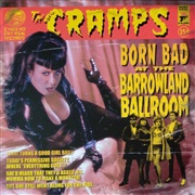 CRAMPS, born bad at the barrowland ballroom cover