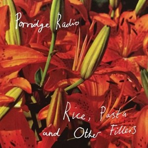 PORRIDGE RADIO, rice, pasta and other fillers cover