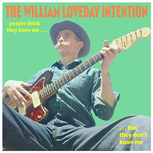 WILLIAM LOVEDAY INTENTION, people think they know me but they don´t know me cover