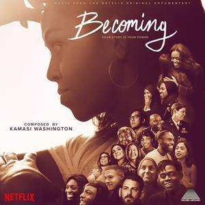 KAMASI WASHINGTON, becoming (music from the netflix documentary) cover