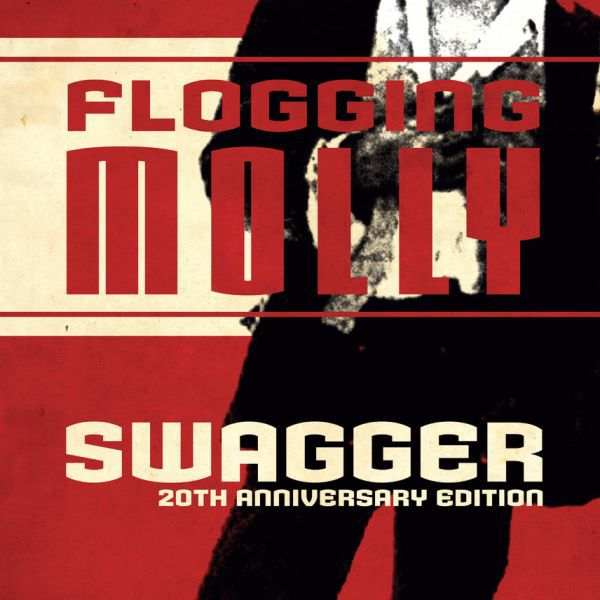 FLOGGING MOLLY, swagger 20th anniversary cover