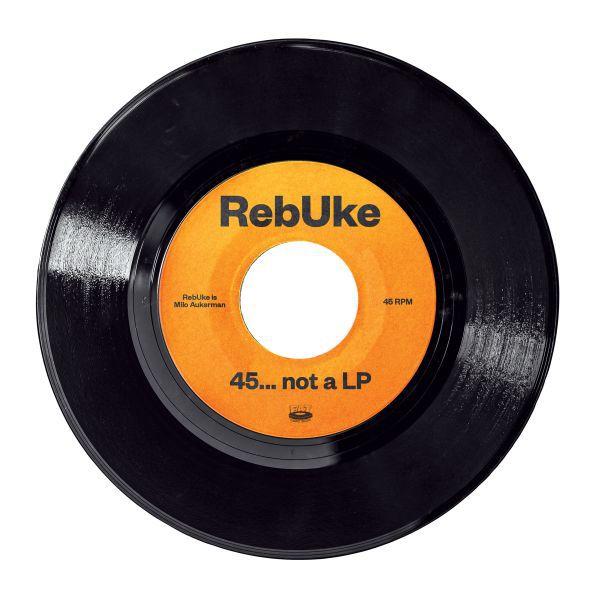 REBUKE (MILO AUKERMAN), 45... not a lp cover