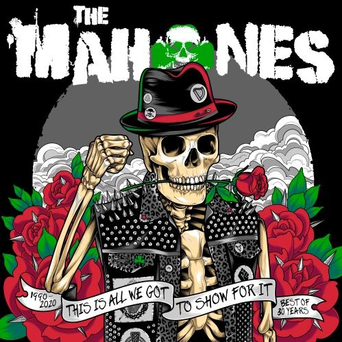 MAHONES, this is all we´ve got to show for it cover