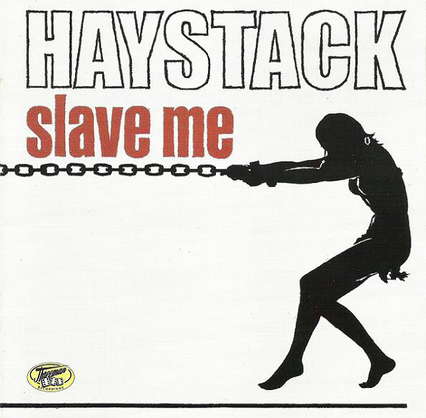 HAYSTACK, slave me cover