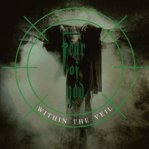 FEAR OF GOD, within the veil cover