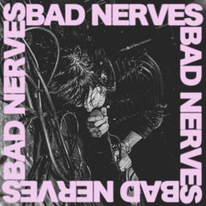 BAD NERVES, s/t cover