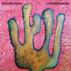 SMOKESCREENS, a strange dream cover