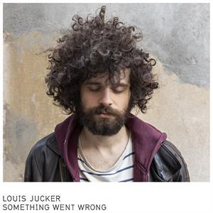 LOUIS JUCKER, something went wrong cover