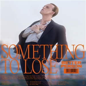 BETTER PERSON, something to lose cover
