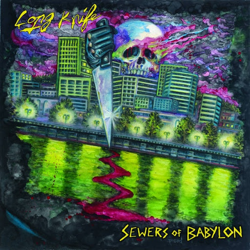 LONG KNIFE, sewers of babylon cover