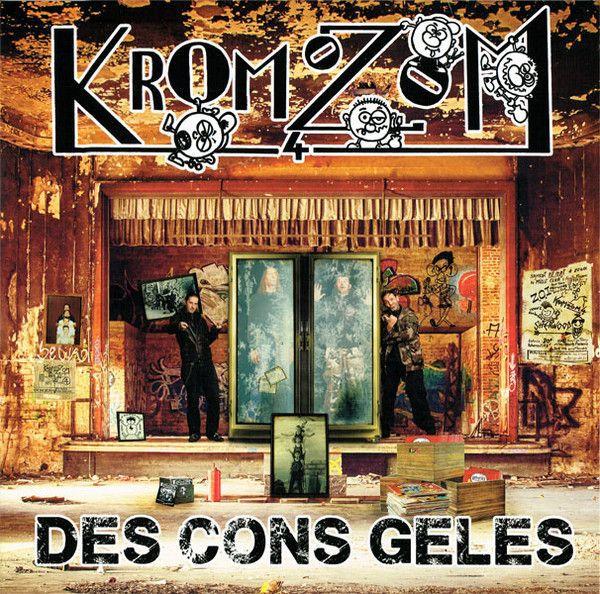 KROMOZOM 4, des cons gelés cover