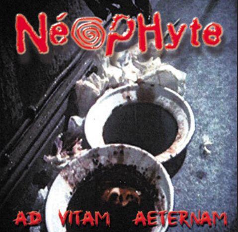 NEOPHYTE, ad vitam aeternam cover