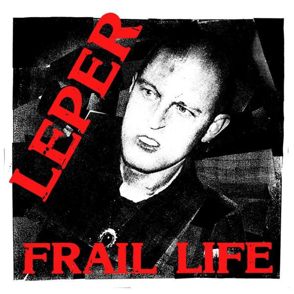 LEPER, frail life cover
