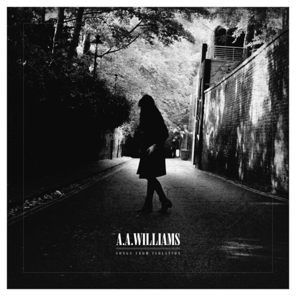 A.A. WILLIAMS, songs from isolation cover