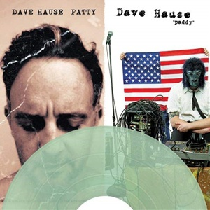 DAVE HAUSE, patty/paddy cover